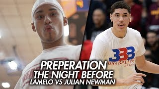 Julian Newman vs LaMelo Ball Preparing For Biggest HS Game EVER! The Night Before