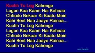 Kuch To Log Kahenge - Kishore Kumar Hindi Full Karaoke with Lyrics