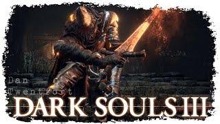 DARK SOULS 3 Прохождение за рыцаря #40● Босс Хранители Бездны, душа Волчьей Крови и Пепел повелителя
