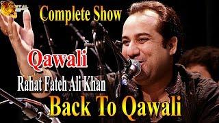 Back To Qawali Full Show | Rahat Fateh Ali Khan | Virsa Heritage | Full HD