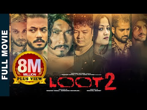 Xxx Mp4 Loot 2 New Superhit Nepali Movie Feat Saugat Karma Dayahang Reecha Bipin Karki Alisha Rai 3gp Sex