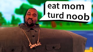 DEAR KANYE WEST... stop playing roblox NOOB