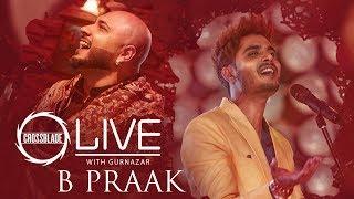 B Praak | Crossblade Live Season 1 | Gurnazar | Teaser | Robby Singh| Latest Punjabi Teasers 2019
