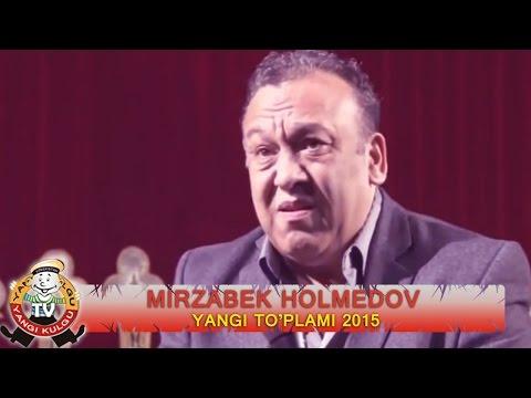 Mirzabek Holmedov Yangi to plami 2015