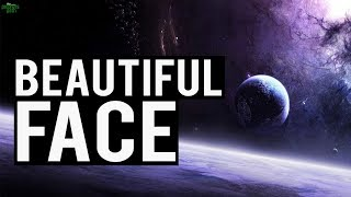 THE MOST BEAUTIFUL FACE