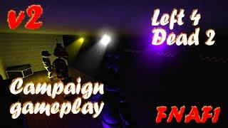 Left 4 Dead 2 - Freddy Fazbear's Pizzeria Campaign