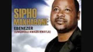 Sipho Makhabane - Ebenezer
