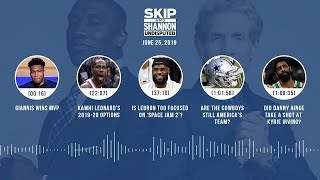 UNDISPUTED Audio Podcast (06.25.19) with Skip Bayless, Shannon Sharpe & Jenny Taft | UNDISPUTED