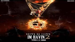 Skippa Da Flippa - Mr Perfect (Feat. Quavo) [I'm Havin' 2] + DOWNLOAD [2016]