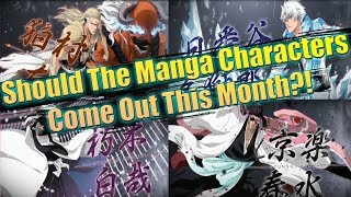 Bleach Brave Souls | SHOULD THEY RELEASE MANGA CHARACTERS THIS MONTH?!?