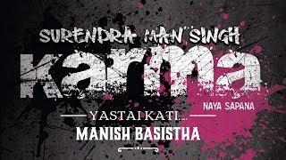 KARMA BAND || YASTAI KATI || OFFICIAL LYRICAL VIDEO || SURENDRA MAN SINGH & MANISH BASISTHA