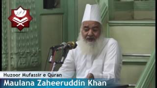 Tafseer Sureh Al Dukhan-Aayat 15/16(24Nov16)Maulana Zaheeruddin Khan