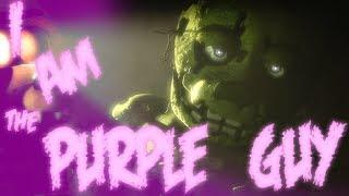 [SFM FNaF] I am The Purple Guy (Collab)