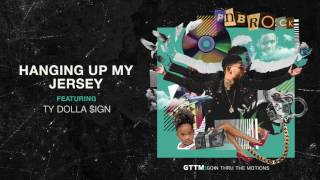 PnB Rock - Hanging Up My Jersey feat. Ty Dolla $ign [Official Audio]