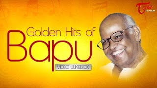 Bapu Golden Hits Jukebox | Telugu Old Songs Collection | Latest Songs 2016