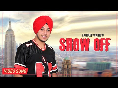 Xxx Mp4 LATEST PUNJABI SONGS 2017 SHOWOFF SANDEEP WAHID FEAT TREND SETTER DESI SWAG RECORDS 3gp Sex