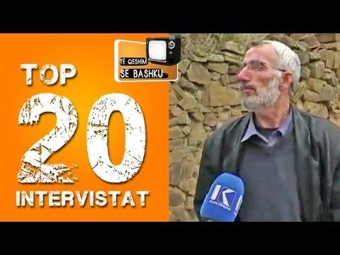 Top 20 intervistat shqiptare Te qeshim se bashku