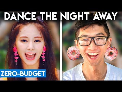 K-POP WITH ZERO BUDGET! (TWICE - Dance the Night Away)