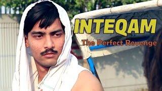 INTEQAM - The Perfect Revenge | Aashqeen