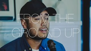 From The Ground Up  Dan  Shay Cover By Travis Atreo