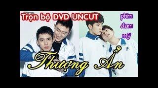[Thuyết minh] Thượng Ẩn (DVD UNCUT bản Full 5h20p)