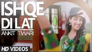 ISHQE DI LAT JUNOONIAT Full Video Song Lyrics | Ankit Tiwari Tulsi Kumar