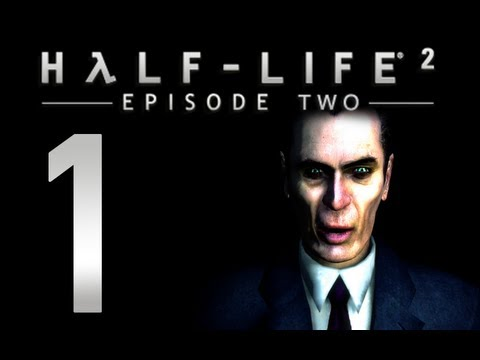 Half-Life 2: Episode 2 - Chapter 1 - To The White Forest (Part 1 of 2)