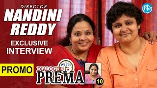 Director Nandini Reddy Exclusive Interview PROMO || Dialogue With Prema || Celebration Of Life #10