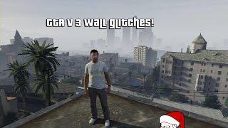 GTA 5 - 3 Wall Glitches That Still Work! (Xbox360/PS3) Read Description