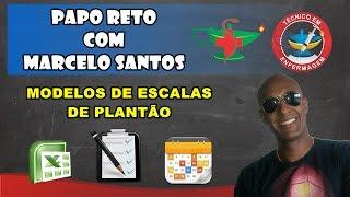 MODELOS DE ESCALAS DE PLANTÃO EM ENFERMAGEM