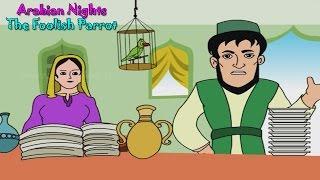 Foolish Parrot   Arabian Nights in Bengali   Bengali Stories For Kids HD