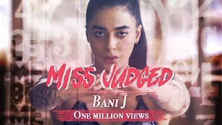 Miss Judged | Music Video | Bani J takes on her Trollers | Debut Single