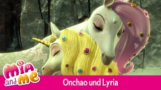 Onchao und Lyria - Mia and me