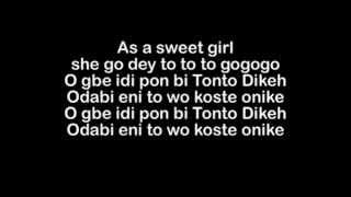 Olamide - Tonto Dikeh [Freestyle] Lyrics (Official)