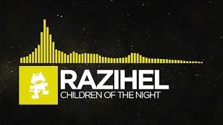 [Bounce] - Razihel - Children Of The Night [Monstercat Release]