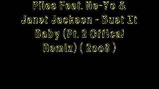 Plies Feat. Ne-Yo & Janet Jackson - Bust It Baby