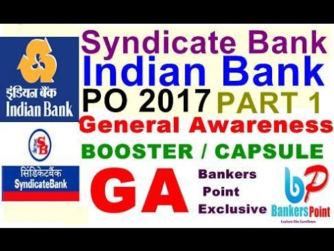 Capsule/Booster for general awareness [GA] Syndicate Bank | INDIAN Bank PO Mains 2017