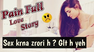 Very Sad Painful Conversation B/W Girl & Boy | Short Sad Stories