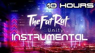TheFatRat-Unity INSTRUMENTAL [No Voice] Extended 10 hours
