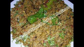 Peshawri Karahi Qeema (Daba Style) King Chef Shahid Jutt G.A Pakistan