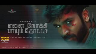 Ennai Nokki Paayum Thotta Official First Look   Dh   720P HD