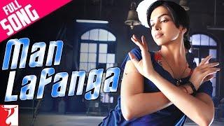Man Lafanga - Full Song | Lafangey Parindey | Neil Nitin Mukesh | Deepika Padukone