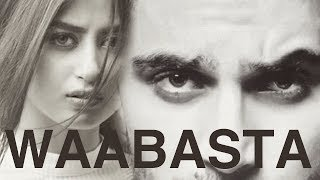 Waabasta | Sajal Aly & Ahad Raza Mir [Asfand & Zubia] | Pakistani Movie [UN]Official Trailer
