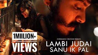 Lambi Judai | Sanu Ik Pal | Maadhyam | Kapil & Mahima | OverShadow Creations