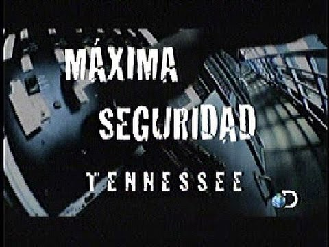 Discovery Channel Maxima Seguridad Tennessee 1 2