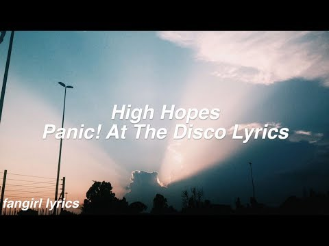 High Hopes    Panic! At The Disco Lyrics
