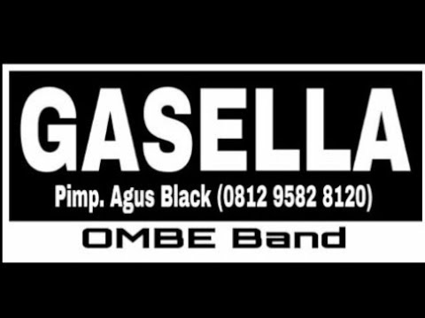 GASELLA Tak Tahan Fani Selgia Feat OMBE Band