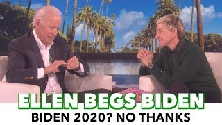 Ellen Begs Biden To Run In 2020