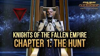SWTOR Knights of The Fallen Empire - Chapter 1: The Hunt (Dark Side)