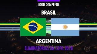 Jogo Completo - Brasil x Argentina - Eliminatórias da Copa 2018 - 10/11/2016